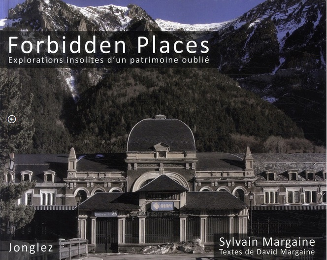 Guide : forbidden Places