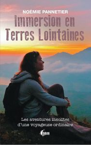 le livre immersion en terres lointaines