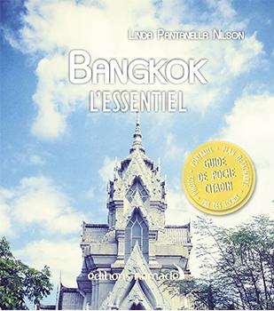 Bangkok l'essentiel aux editions Nomades
